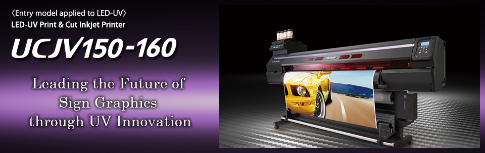 UCJV150-160 | LED-UV Print & Cut Inkjet Printer (4 colors)